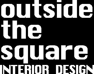 Outside the Square Interior Design